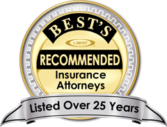 Bests Recommended Insurance Attorneys | Listed Over 25 Years